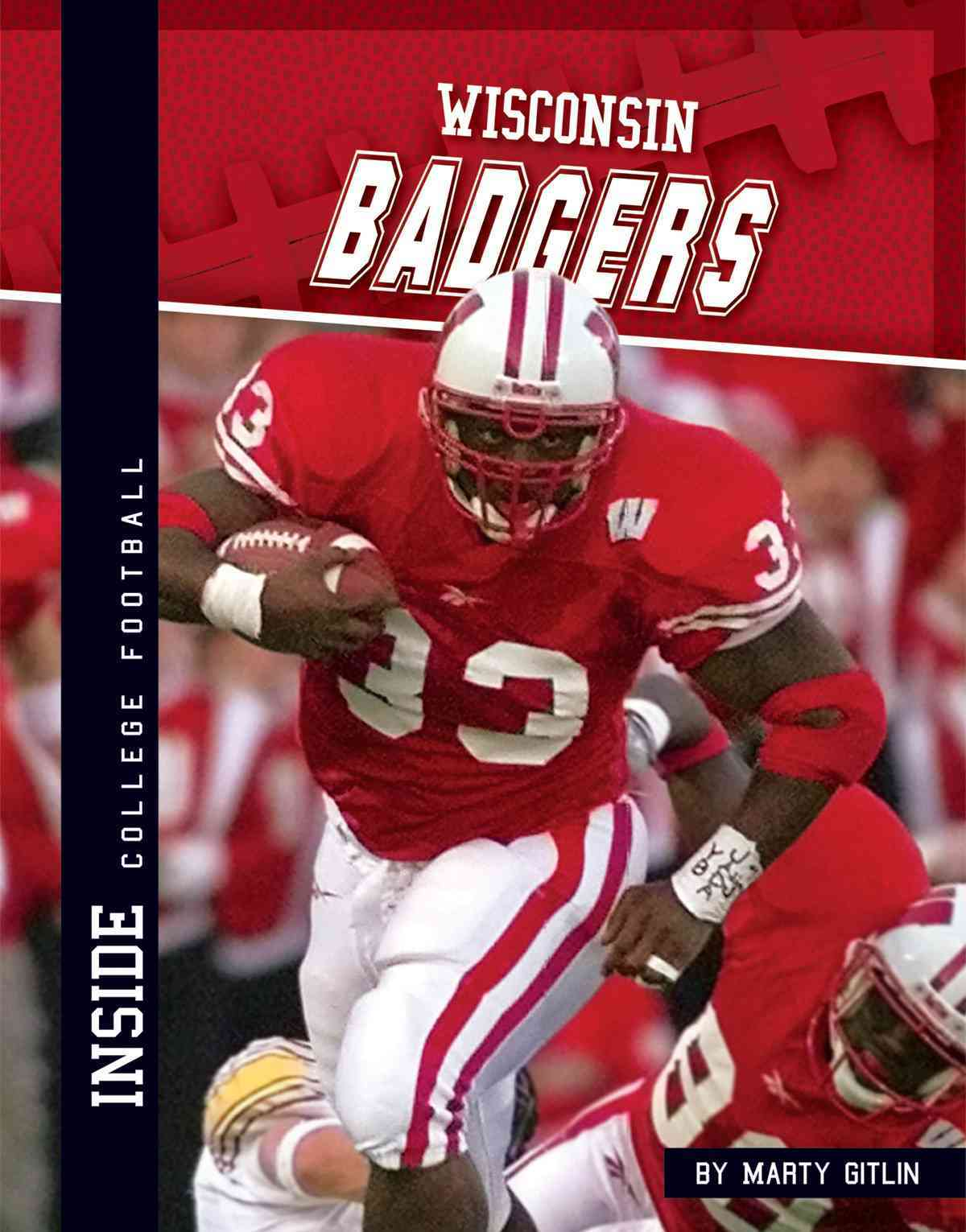 Wisconsin Badgers By Gitlin, Marty